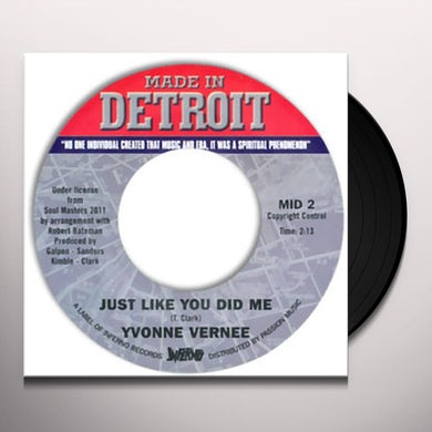 Yvonne Vernee JUST LIKE YOU DID ME Vinyl Record