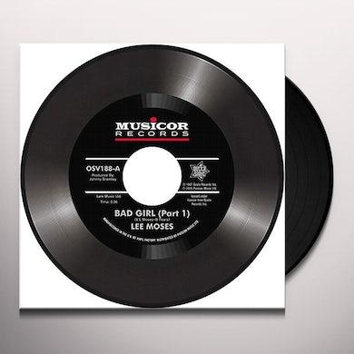 Lee Moses BAD GIRL Vinyl Record