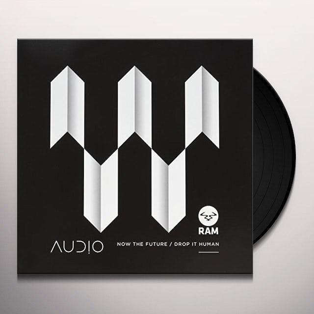 Audio NOW THE FUTURE / DROP IT HUMAN Vinyl Record