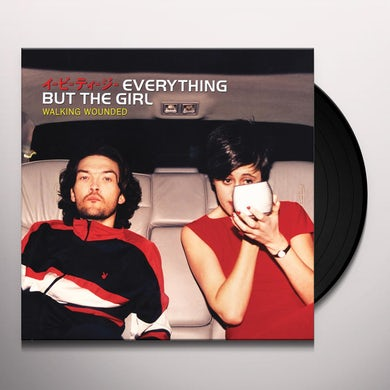 Everything But The Girl WALKING WOUNDED Vinyl Record