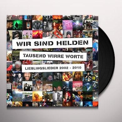 Wir Sind Helden TAUSEND WIRRE WORTE: LIEBLINGSLIEDER 2002 - 2010 Vinyl Record
