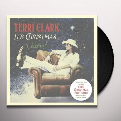Terri Clark IT'S CHRISTMAS: CHEERS Vinyl Record