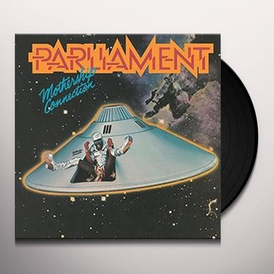 Parliament MOTHERSHIP CONNECTION Vinyl Record