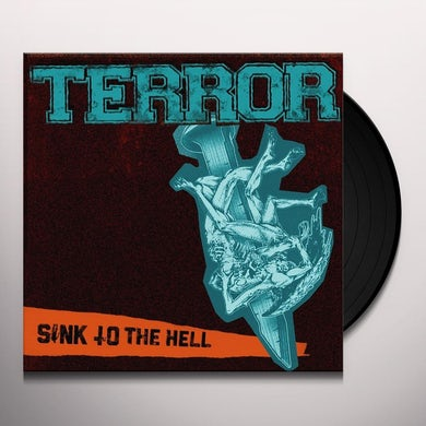 Terror SINK TO THE HELL Vinyl Record