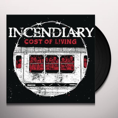 Incendiary COST OF LIVING Vinyl Record