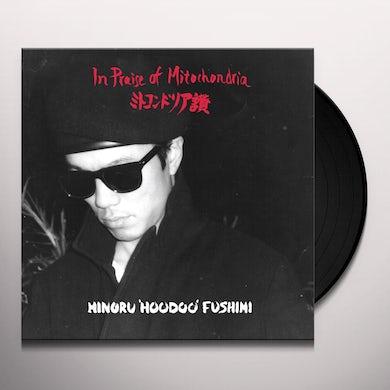 Minoru 'Hoodoo' Fushimi IN PRAISE OF MITOCHODRIA Vinyl Record