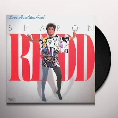 Sharon Redd LOVE HOW YOU FEEL/YOU GOT MY LOVE Vinyl Record