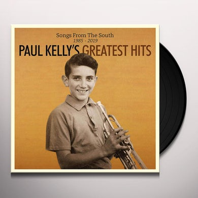 Paul Kelly SONGS FROM THE SOUTH. GREATEST HITS (1985-2019) Vinyl Record