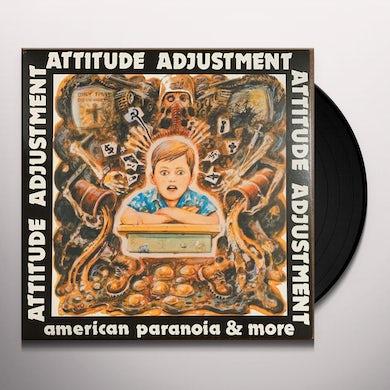 Attitude Adjustment AMERICAN PARANOIA Vinyl Record