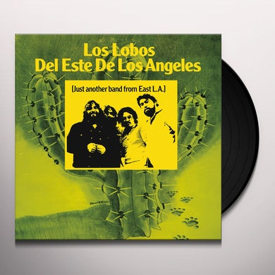 Los Lobos JUST ANOTHER BAND FROM EAST LA Vinyl Record