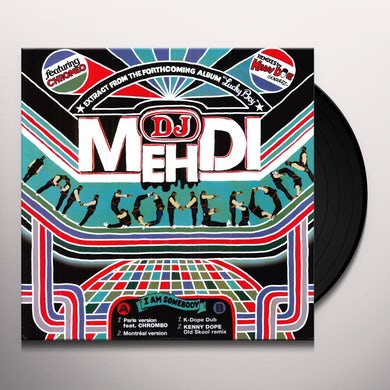 Dj Mehdi I AM SOMEBODY Vinyl Record