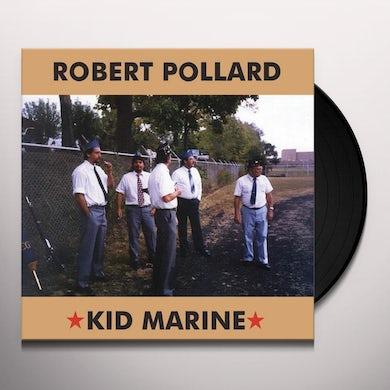 Robert Pollard KID MARINE Vinyl Record