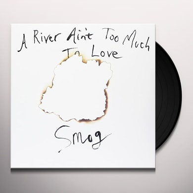 Smog RIVER AIN'T TOO MUCH TO LOVE Vinyl Record