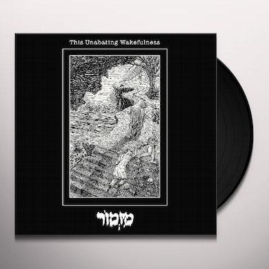 MIZMOR UNABATING WAKEFULNESS Vinyl Record