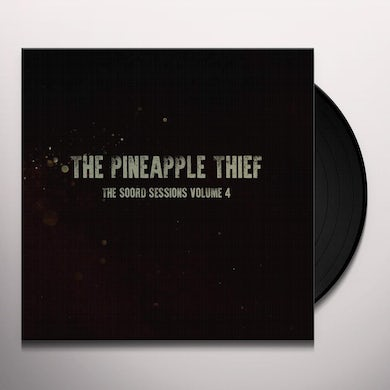 The Pineapple Thief SOORD SESSIONS 4 Vinyl Record