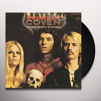 Coven WITCHCRAFT DESTROYS MINDS AND REAPS SOULS Vinyl Record