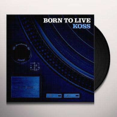 Koss BORN TO LIVE Vinyl Record