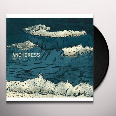 Anchoress SET SAIL Vinyl Record