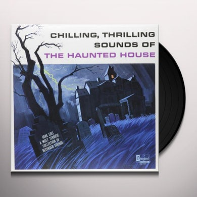 CHILLING THRILLING SOUNDS OF HAUNTED HOUSE / VAR Vinyl Record
