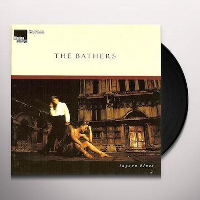 Bathers LAGOON BLUES Vinyl Record