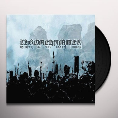 Thronehammer USURPER OF THE OAKEN THRONE Vinyl Record