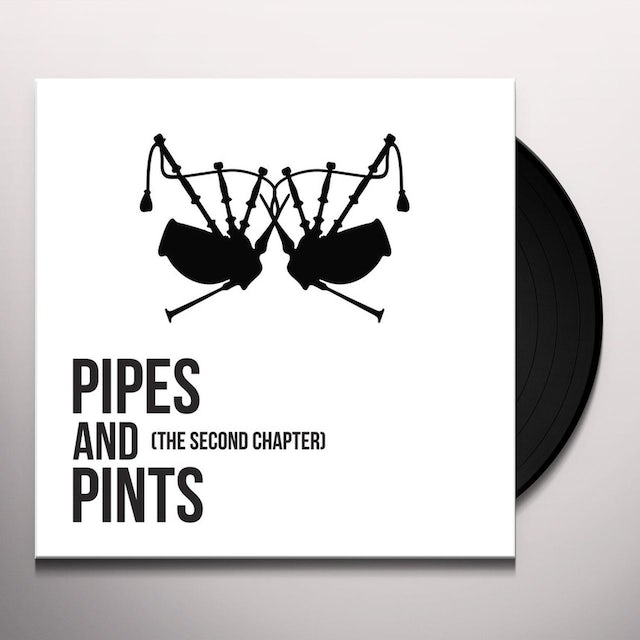 Pipes & Pints SECOND CHAPTER Vinyl Record