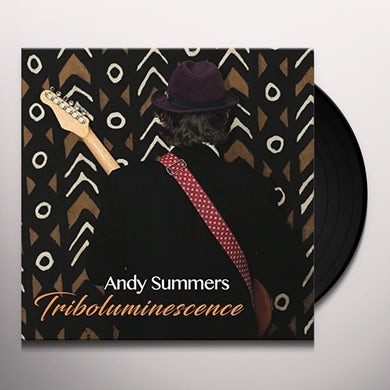 Andy Summers TRIBOLUMINESCENCE Vinyl Record