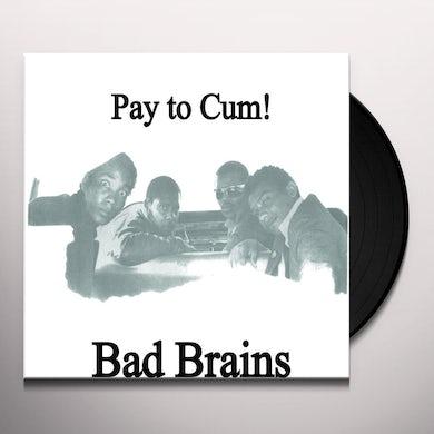 Bad Brains PAY TO CUM Vinyl Record