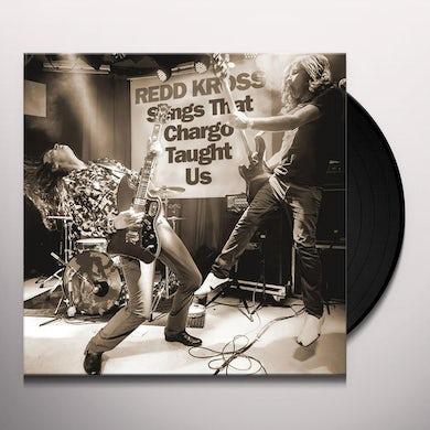 Redd Kross SONGS THAT CHARGO TAUGHT US Vinyl Record