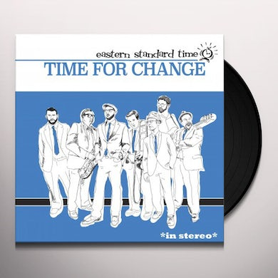 Eastern Standard Time TIME FOR CHANGE Vinyl Record