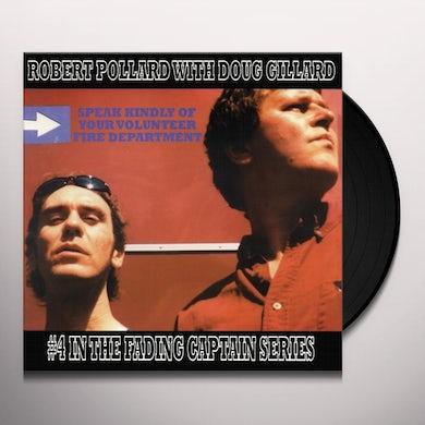 Robert Pollard / Doug Gillard SPEAK KINDLY OF YOUR VOLUNTEER FIRE DEPARTMENT Vinyl Record