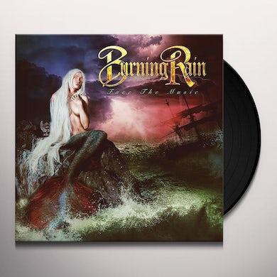 Burning Rain FACE THE MUSIC Vinyl Record