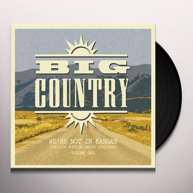 Big Country We're Not In Kansas: Vol. 1 Vinyl Record