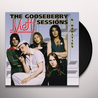 Mott GOOSEBERRY SESSIONS Vinyl Record