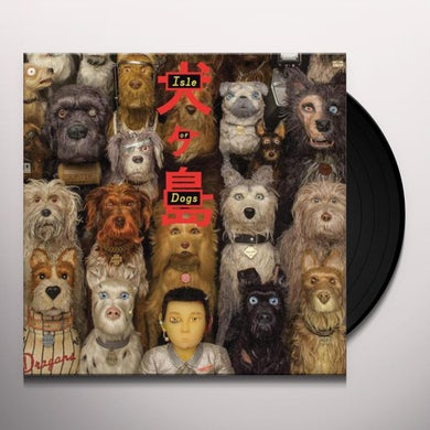 Isle Of Dogs / Various ISLE OF DOGS / Original Soundtrack Vinyl Record