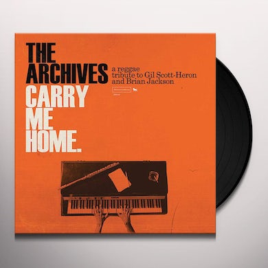 Archives CARRY ME HOME: A REGGAE TRIBUTE TO GIL SCOTT-HERO Vinyl Record