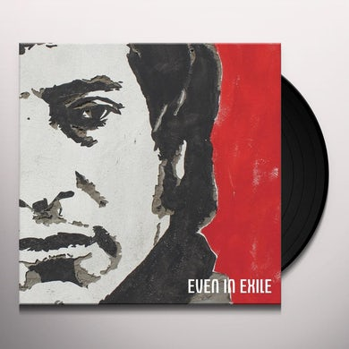 Even In Exile Vinyl Record