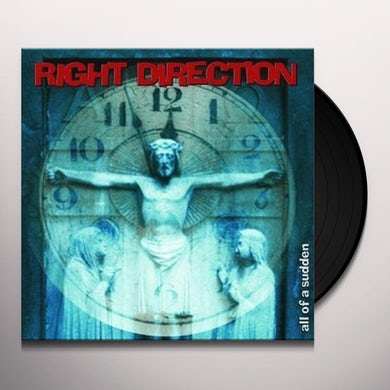 RIGHT DIRECTION ALL OF A SUDDEN Vinyl Record