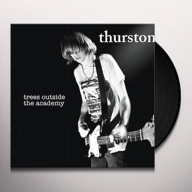 Thurston Moore TREES OUTSIDE THE ACADEMY Vinyl Record
