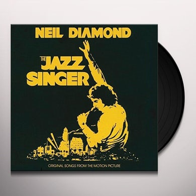 Neil Diamond JAZZ SINGER (ORIGINAL SONGS FROM MOTION PICTURE) Vinyl Record