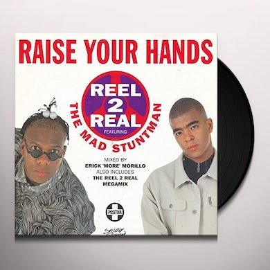 Reel 2 Real The Mad Stuntman RAISE YOUR HANDS Vinyl Record