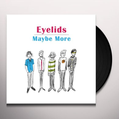 Eyelids MAYBE MORE Vinyl Record