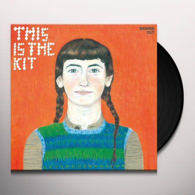 This Is The Kit BASHED OUT Vinyl Record