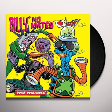Billy No Mates DUCK DUCK GOOSE! Vinyl Record