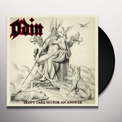 Odin DON'T TAKE NO FOR AN ANSWER Vinyl Record