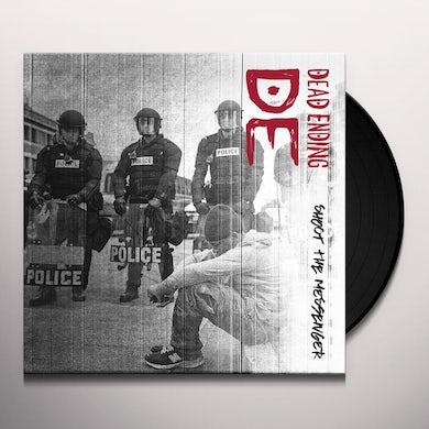 Dead Ending SHOOT THE MESSENGER Vinyl Record