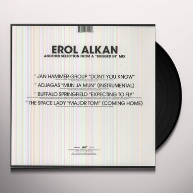 Erol Alkan ANOTHER BUGGED OUT MIX & BUGGED IN SELECTION Vinyl Record