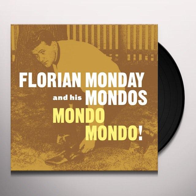 Florian Monday & His Mondos