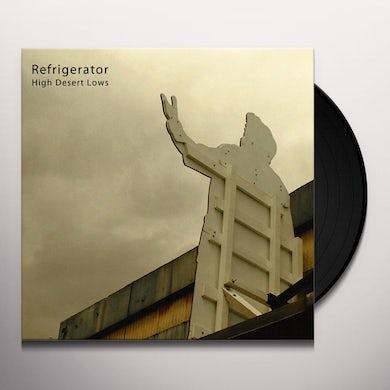 Refrigerator HIGH DESERT LOWS Vinyl Record
