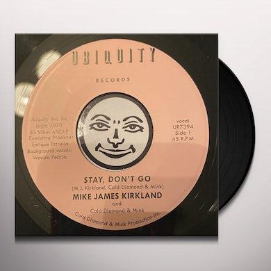 Mike James Kirkland / Cold Diamond / Mink STAY DON'T GO Vinyl Record